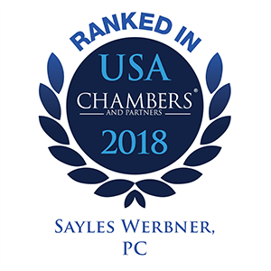 Sayles Werbner Recognized in Chambers USA for Commercial Litigation